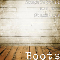 Boots — ShaneTerrell and the Stumblers, Shane Terrell and the Stumblers