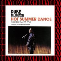 Hot Summer Dance, Previously Unreleased — Duke Ellington, Пётр Ильич Чайковский