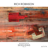 Woodstock Sessions — Rich Robinson