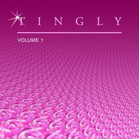 Tingly, Vol. 1 — Deep