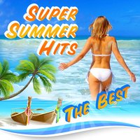 Super Summer hits The best — сборник