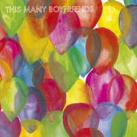 Young Lovers Go Pop! — This Many Boyfriends