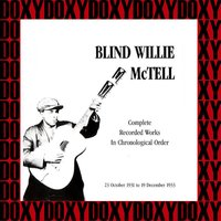 Complete Recorded Works In Chronological Order, 1931-1933 — Blind Willie McTell