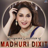 Bollywood Collection of Madhuri Dixit — сборник
