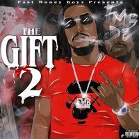 The Gift 2 — FMB DZ