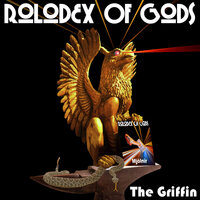 The Griffin — Rolodex of Gods