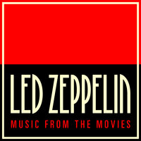 Led Zeppelin Music from the Movies — Soundtrack Wonder Band