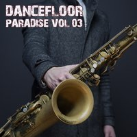 Dancefloor Paradise, Vol. 3 — сборник