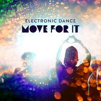 Electronic Dance - Move for It — Various artists