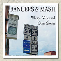 Whisper Valley and Other Stories — Bangers And Mash