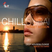Chill Dubai-Sunset Session — сборник