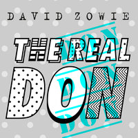 The Real Don — David Zowie