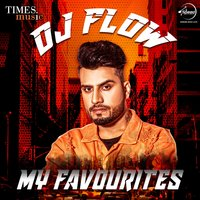 DJ Flow - My Favourites — сборник