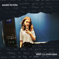 Best I'll Ever Sing — Maisie Peters