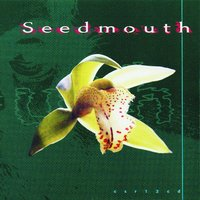 Seedmouth — сборник