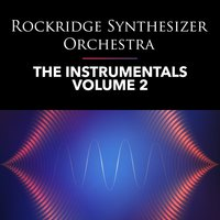 The Instrumentals - Volume 2 — Rockridge Synthesizer Orchestra