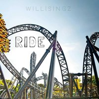 Ride — Willisingz