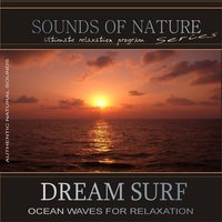 Dream Surf: Ocean Waves for Relaxation (Sounds of Nature) — Relaxing Sounds of Nature