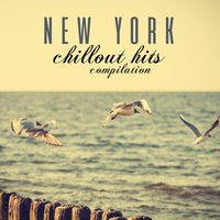 New York Chillout Hits Compilation — сборник