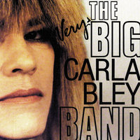 The Very Big Carla Bley Band — The Very Big Carla Bley Band