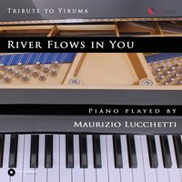 River Flows in You — Maurizio Lucchetti