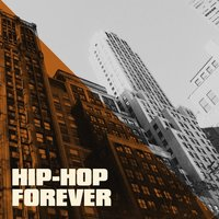 Hip-Hop Forever — Hip Hop Artists United