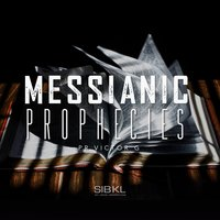 Messianic Prophecies — Victor G, Sibkl