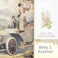 Into The Countryside — Billy J Kramer & The Dakotas, The Dakotas, Billy J. Kramer, Billy J. Kramer, Billy J. Kramer & The Dakotas, The Dakotas