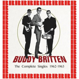 The Complete Singles 1962-1963 — Buddy Britten