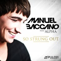 So Strung Out — Manuel Baccano