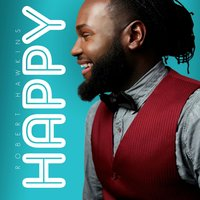 Happy — Robert Hawkins, Steven Malcolm