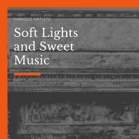 Soft Lights and Sweet Music — Irving Berlin