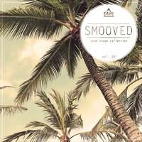 Smooved - Deep House Collection, Vol. 23 — сборник