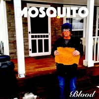 Blood — Mosquito
