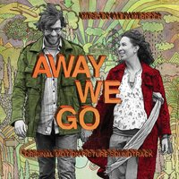 Away We Go Original Motion Picture Soundtrack — сборник