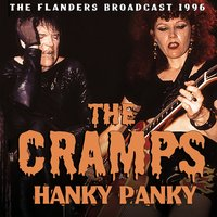 Hanky Panky — The Cramps