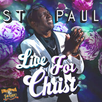 Live for Christ — St. Paul