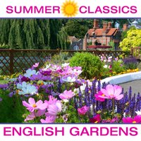 Summer Classics - English Gardens — сборник