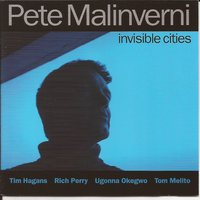 Invisible Cities — Ugonna Okegwo, Rich Perry, Tim Hagens, Tom Melito, Pete Malinverni