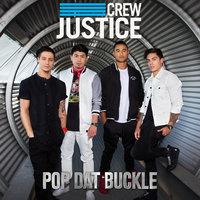 Pop Dat Buckle — Justice Crew