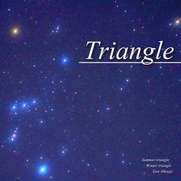 TRIANGLE - Summer, Winter triangle for piano - — Gon Ohtsuji