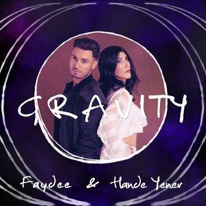 Faydee, Hande Yener, Rebel Groove - Gravity