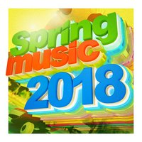 Spring Music 2018 — Various artists
