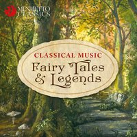 Classical Music Fairy Tales & Legends — сборник