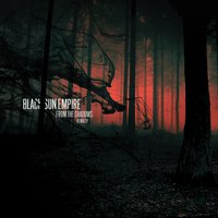 From the Shadows - EP — Black Sun Empire