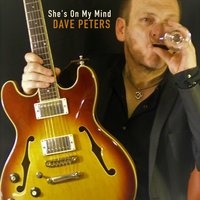 She's on My Mind - Single — Dave Peters