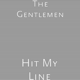 Hit My Line — The Gentlemen