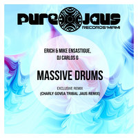Massive Drums — Erich Ensastigue