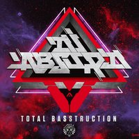 Total Basstruction — Dj Absurd
