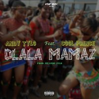Dlala Mamaz — Andy Tylo, Cool Prince